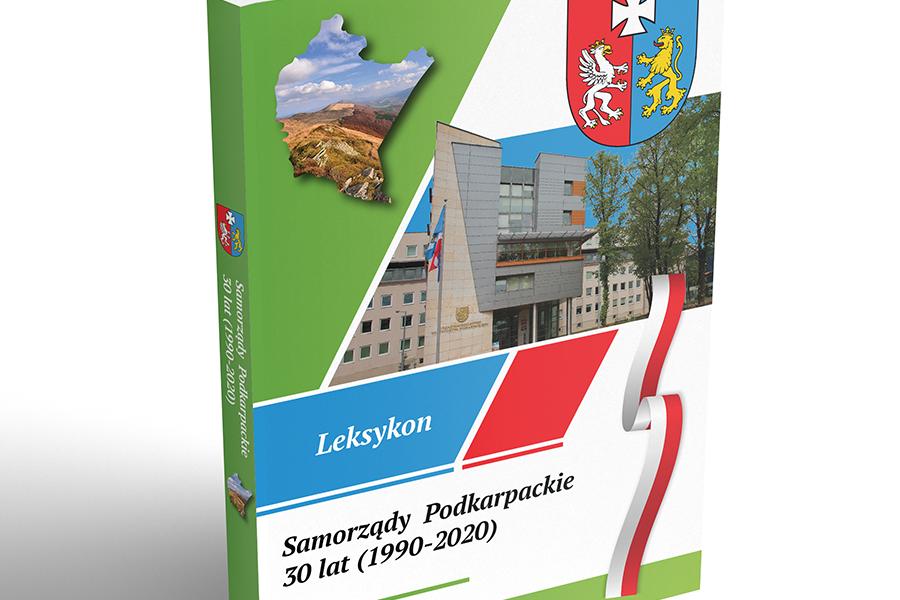 """Leksykon """"Samorządy Podkarpackie 30 lat (1990-2020)"""" już w sprzedaży!"""